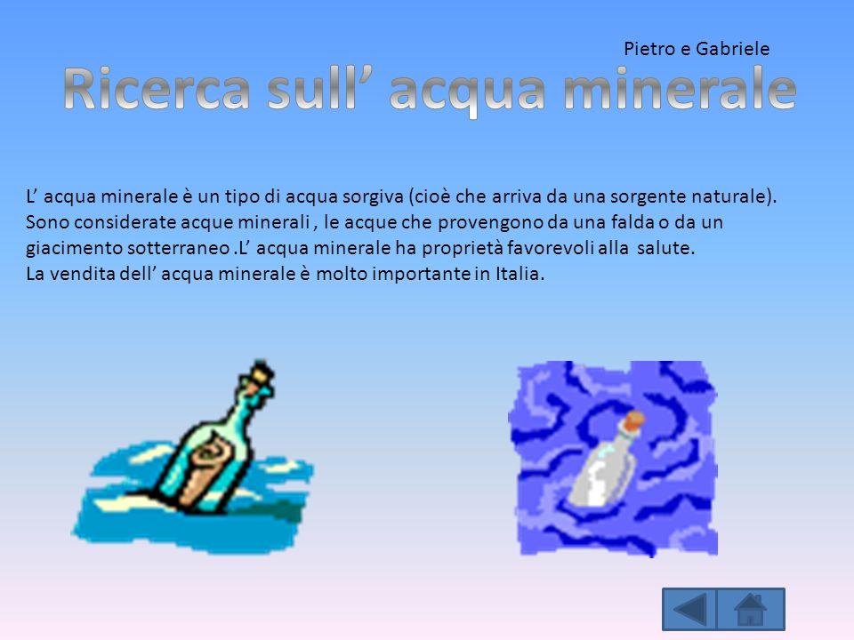 L acqua minerale è un tipo di acqua sorgiva (cioè che arriva da una sorgente naturale). Sono considerate acque minerali, le acque che provengono da un