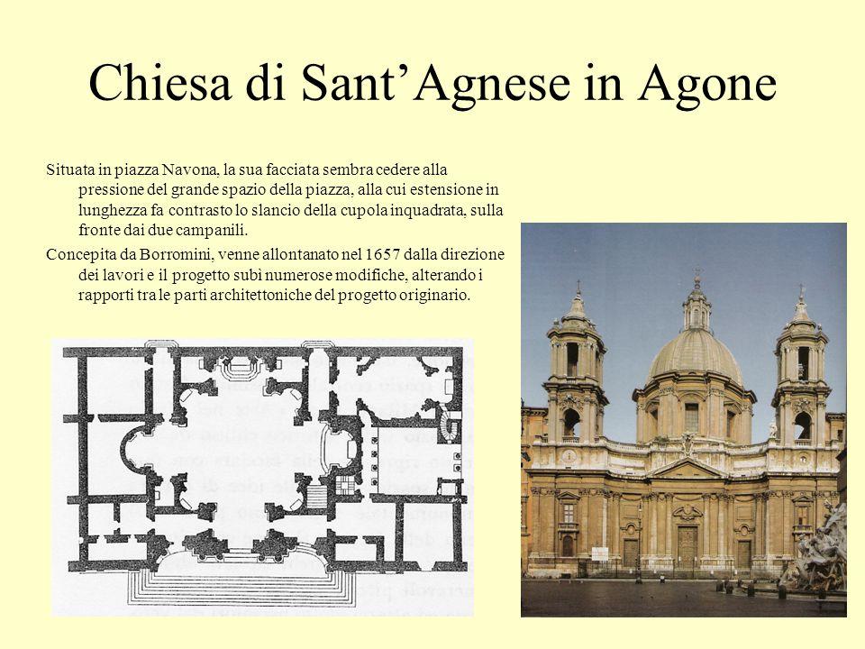 Chiesa di SantAgnese in Agone Situata in piazza Navona, la sua facciata sembra cedere alla pressione del grande spazio della piazza, alla cui estensio
