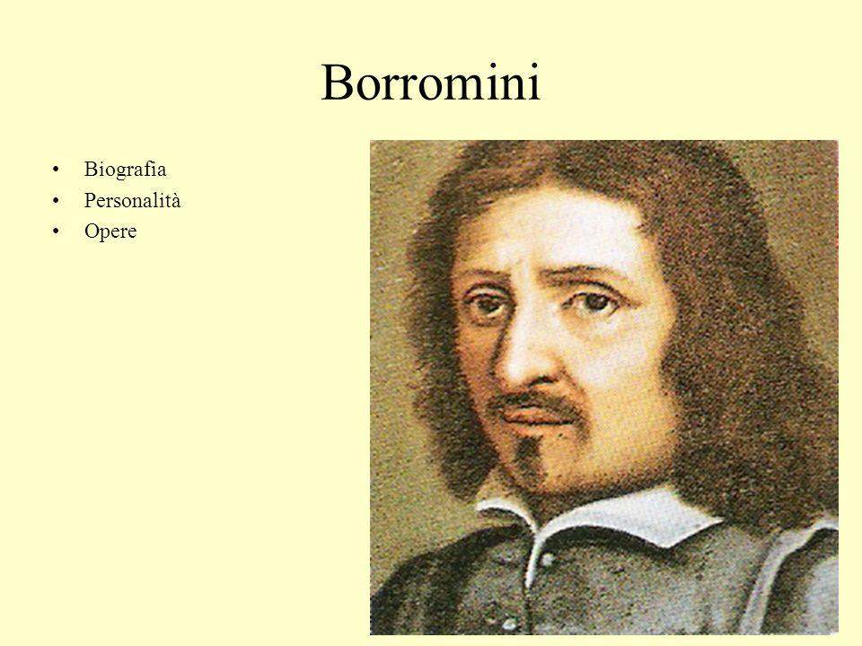Biografia Francesco Castelli detto Borromini nacque sul lago di Lugano nel 1599.