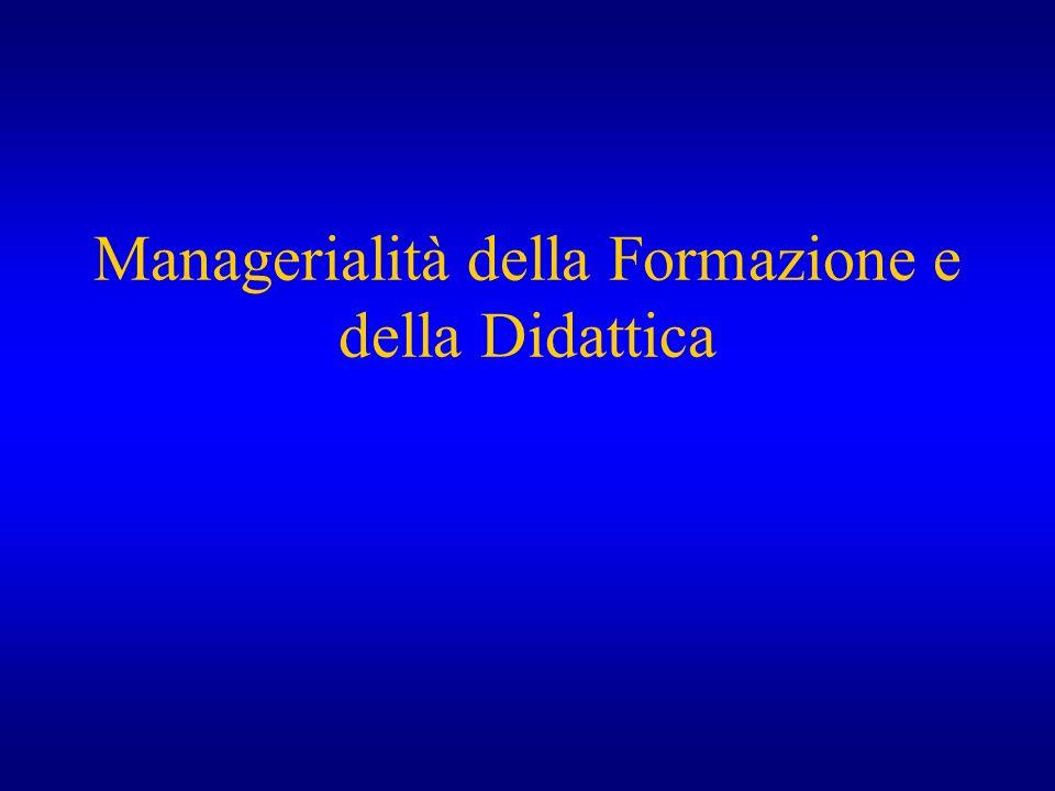 Managerialità della Formazione e della Didattica