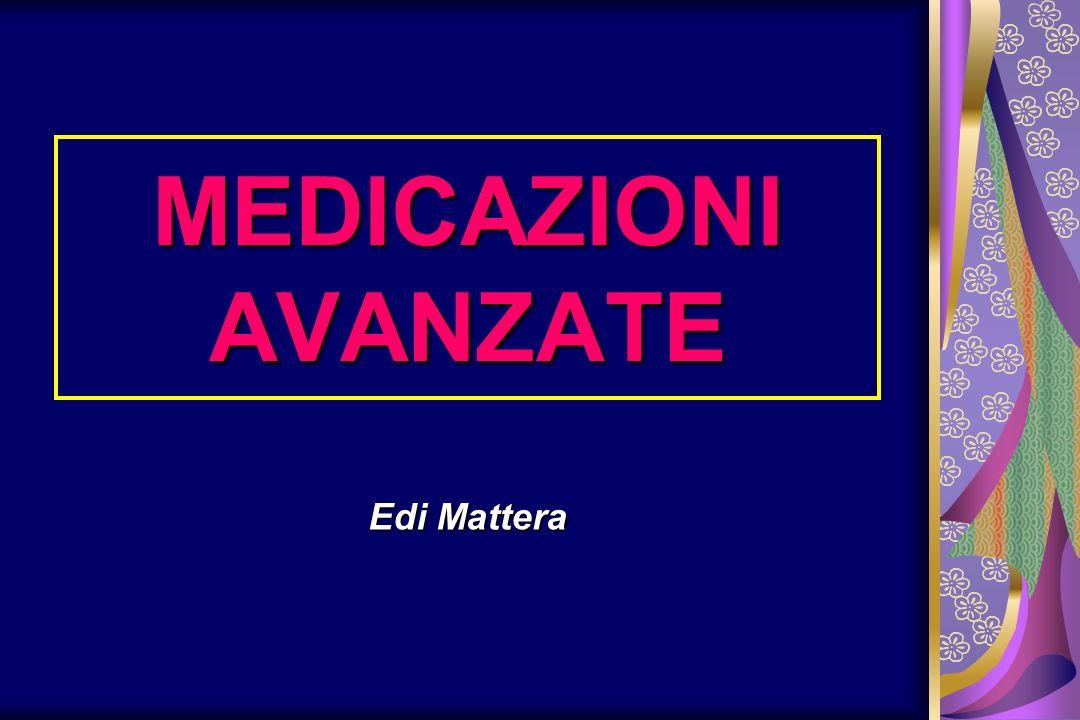 MEDICAZIONI AVANZATE Edi Mattera