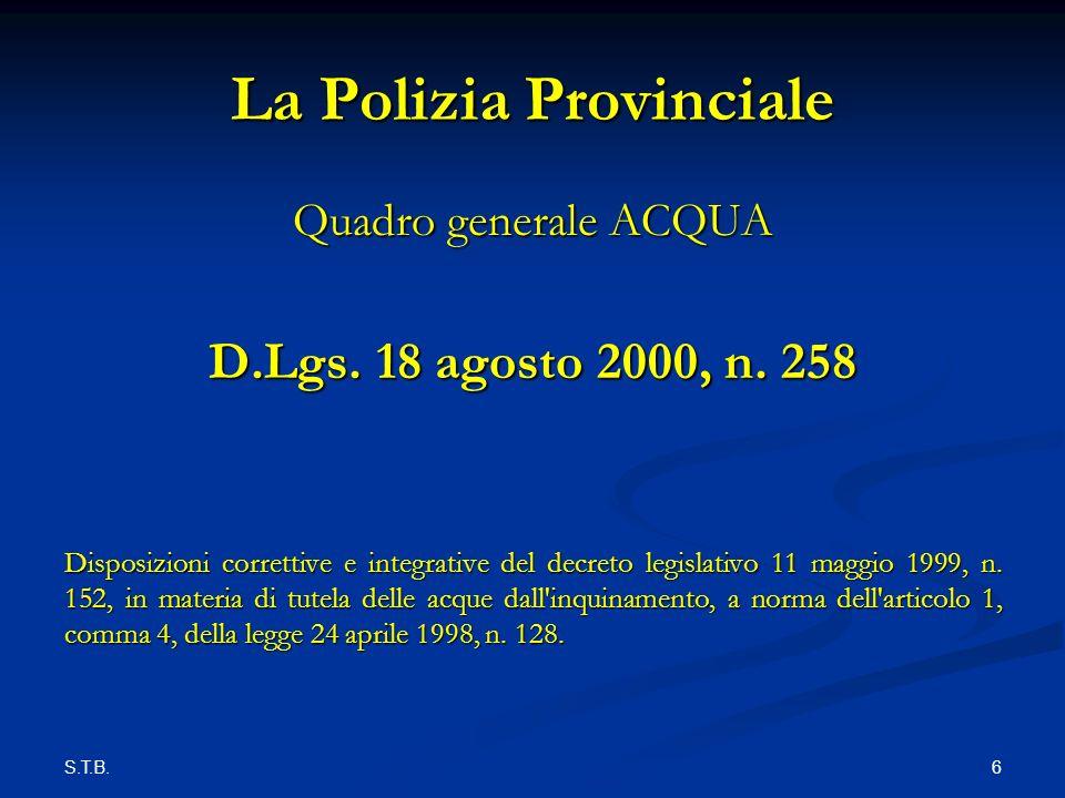 S.T.B. 6 La Polizia Provinciale Quadro generale ACQUA D.Lgs.