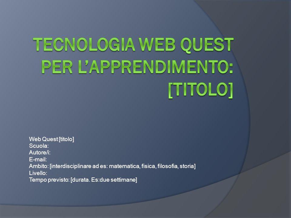 Indice Composizione del Webquest [Introduzione]Introduzione [Compiti]Compiti [Processo]Processo [Risorse]Risorse [Valutazione]Valutazione [Conclusione]Conclusione [Ringraziamenti]Ringraziamenti