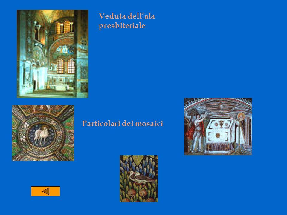 Veduta dellala presbiteriale Particolari dei mosaici