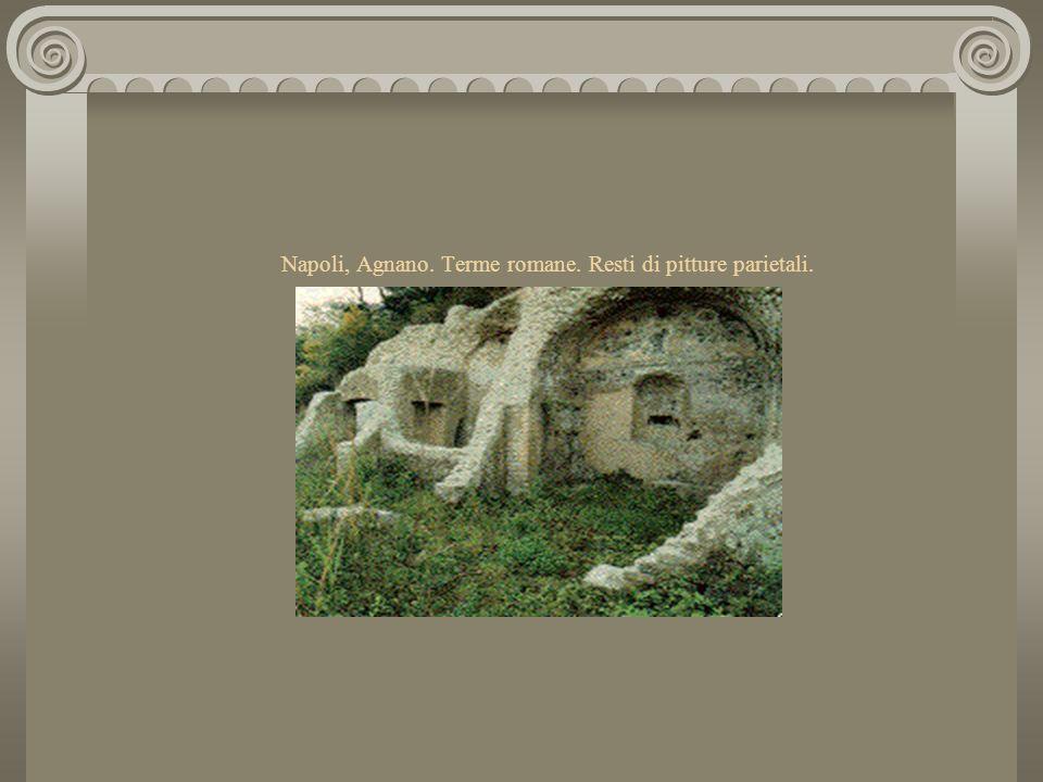 Le terme di Agnano Il complesso termale di età romana sorse sulle pendici del Monte Spina per sfruttare le sorgenti di calore naturale dell'antico cra