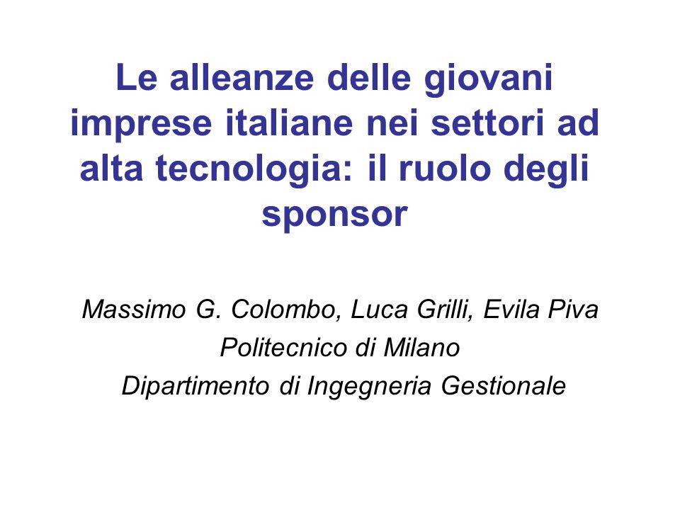 Le alleanze delle giovani imprese italiane nei settori ad alta tecnologia: il ruolo degli sponsor Massimo G.