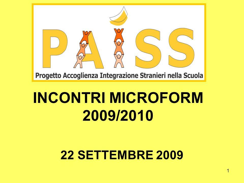 1 INCONTRI MICROFORM 2009/2010 22 SETTEMBRE 2009