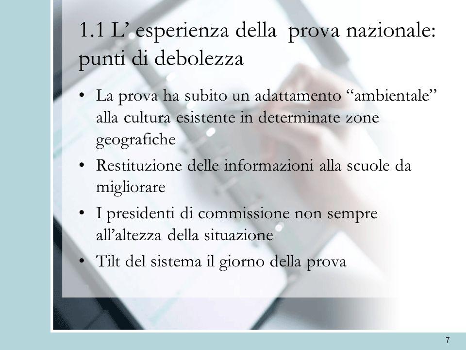 8 I correttivi 240 le scuole campionate (79 in Piemonte!) Obiettivo: blindare il campione Come.