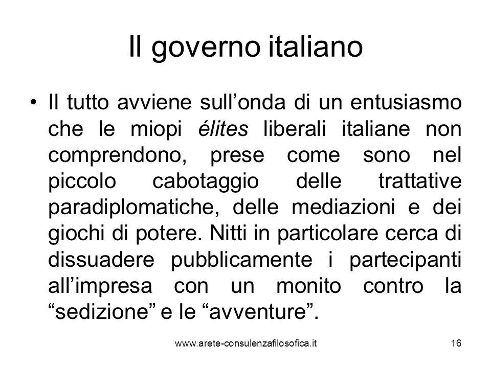 Il governo italiano Il tutto avviene sullonda di un entusiasmo che le miopi élites liberali italiane non comprendono, prese come sono nel piccolo cabo