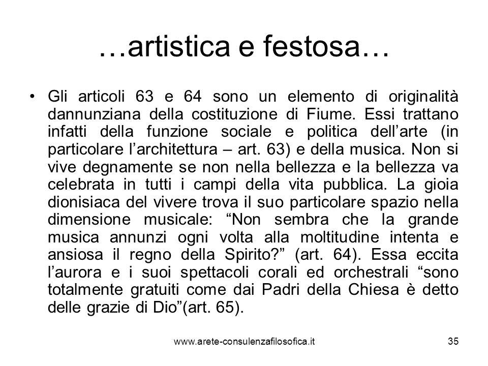 …artistica e festosa… Gli articoli 63 e 64 sono un elemento di originalità dannunziana della costituzione di Fiume. Essi trattano infatti della funzio