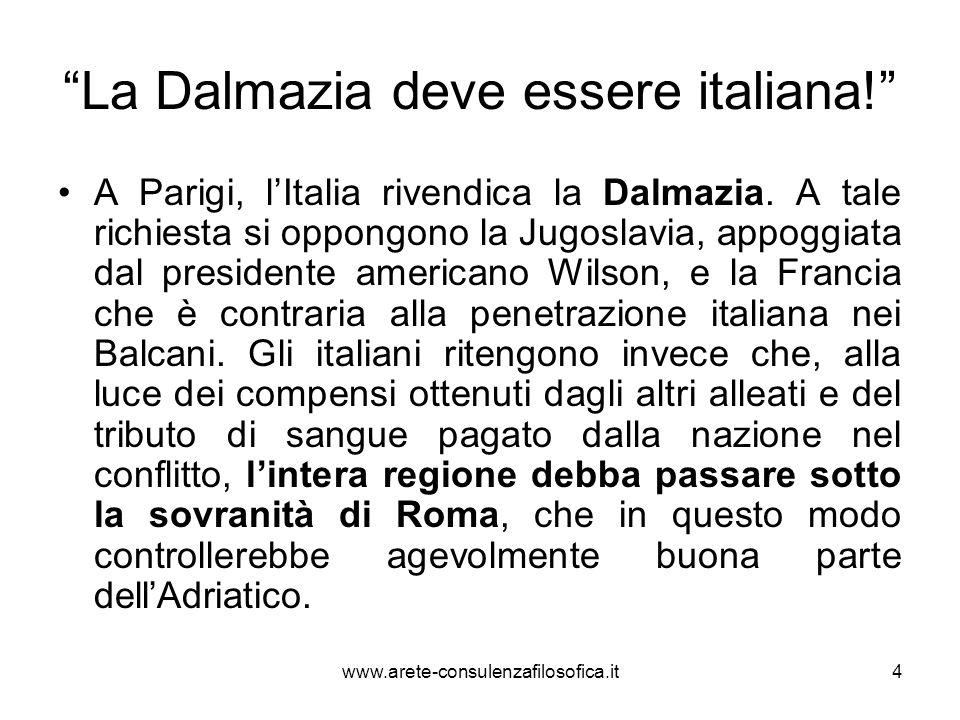 La Dalmazia deve essere italiana! A Parigi, lItalia rivendica la Dalmazia. A tale richiesta si oppongono la Jugoslavia, appoggiata dal presidente amer