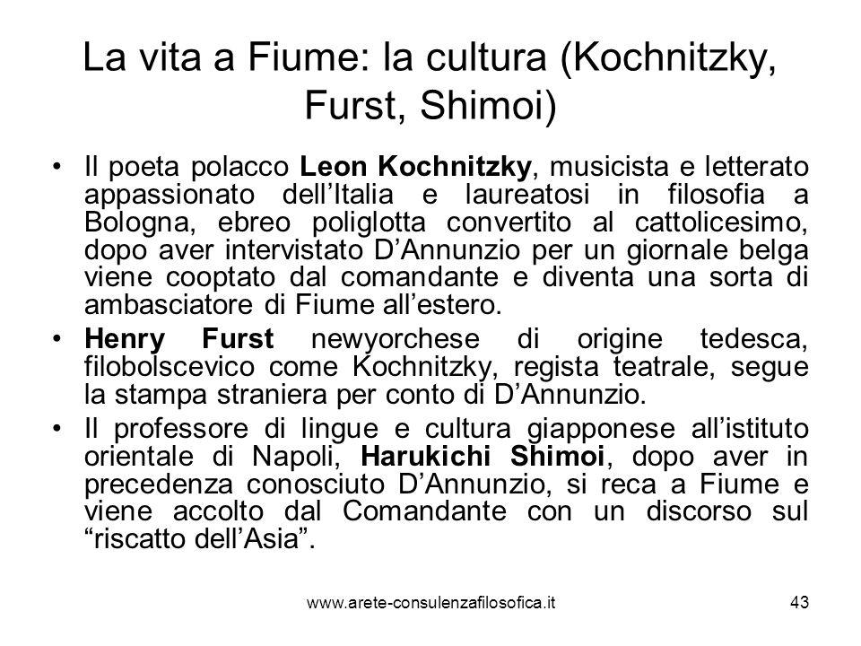 La vita a Fiume: la cultura (Kochnitzky, Furst, Shimoi) Il poeta polacco Leon Kochnitzky, musicista e letterato appassionato dellItalia e laureatosi i