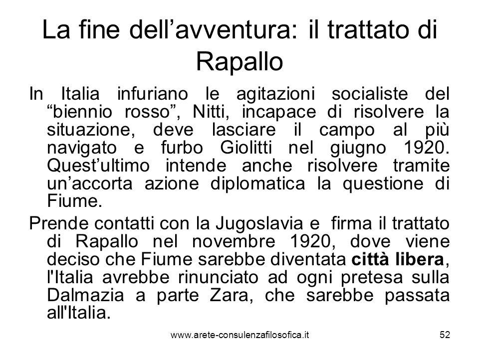 La fine dellavventura: il trattato di Rapallo In Italia infuriano le agitazioni socialiste del biennio rosso, Nitti, incapace di risolvere la situazio