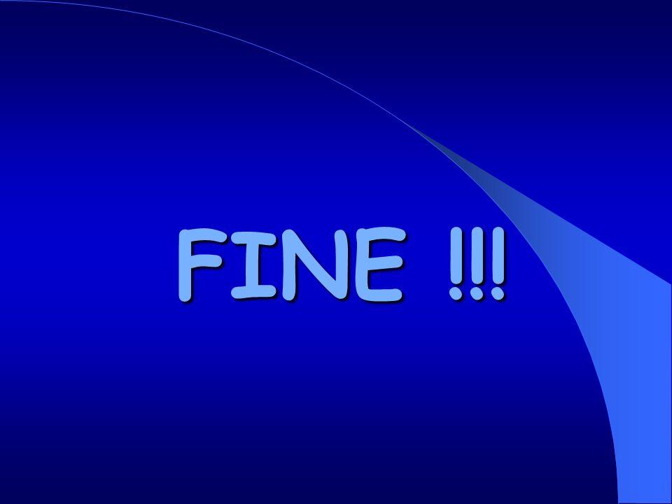 FINE !!!