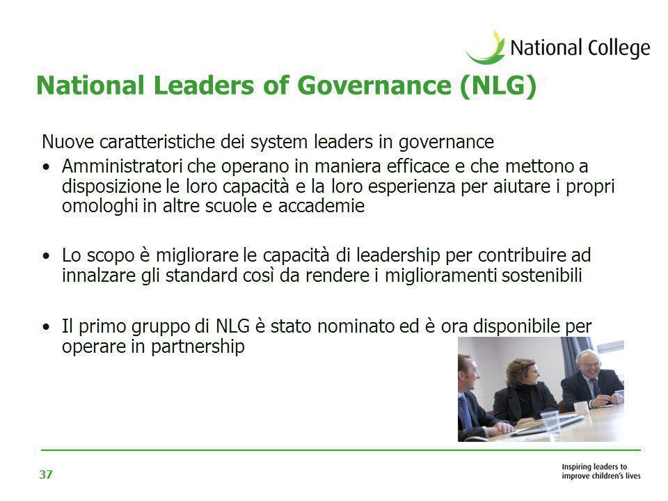 37 Nuove caratteristiche dei system leaders in governance Amministratori che operano in maniera efficace e che mettono a disposizione le loro capacità