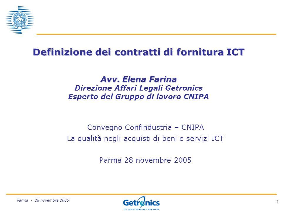 1 Parma - 28 novembre 2005 Definizione dei contratti di fornitura ICT Avv.