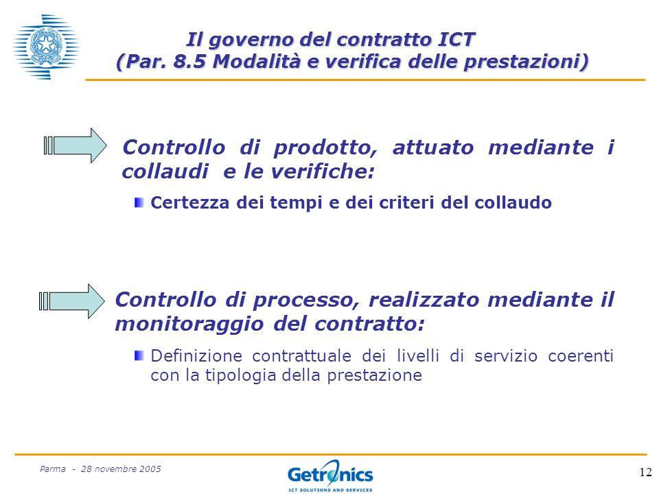 12 Parma - 28 novembre 2005 Il governo del contratto ICT (Par.