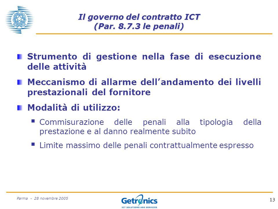 13 Parma - 28 novembre 2005 Il governo del contratto ICT (Par.