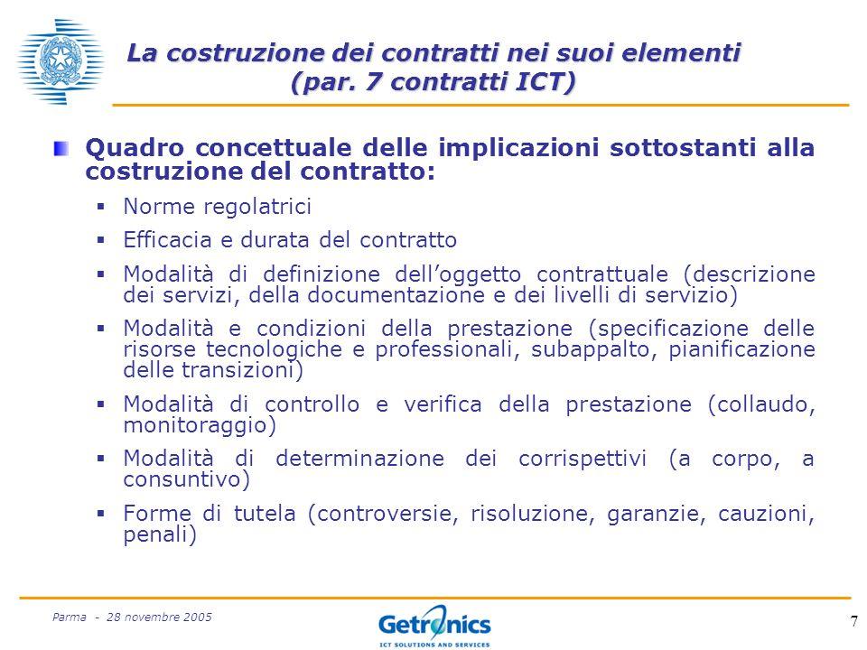 7 Parma - 28 novembre 2005 La costruzione dei contratti nei suoi elementi (par.