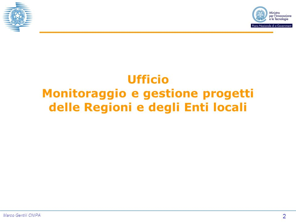23 Marco Gentili CNIPA Posizionamento dei progetti Situazione aggiornata al 16 maggio 2005