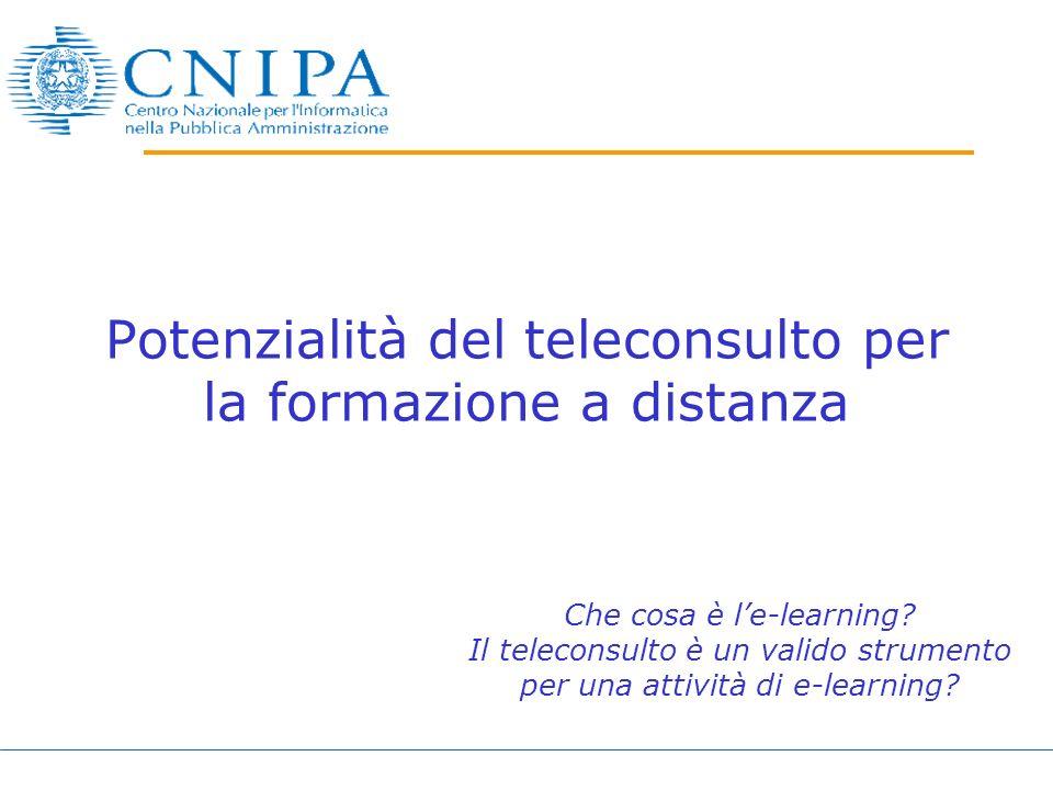 Potenzialità del teleconsulto per la formazione a distanza Che cosa è le-learning.