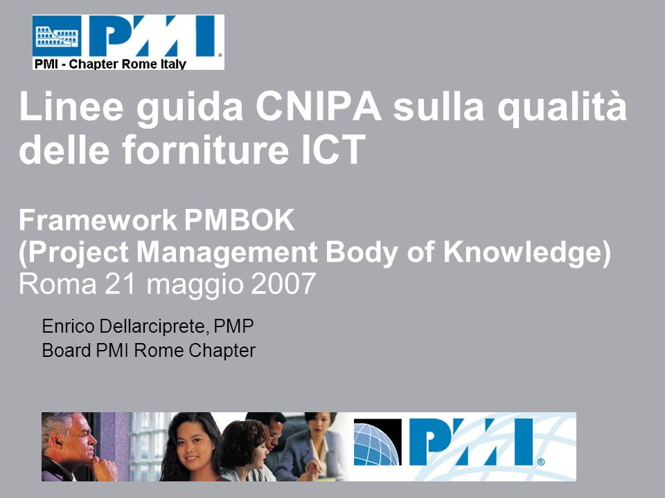 Framework PMBOK (Project Management Body of Knowledge) APPROVED AMERICAN NATIONAL STANDARD ANSI/PMI 99-001-2004 (THIRD EDITION)