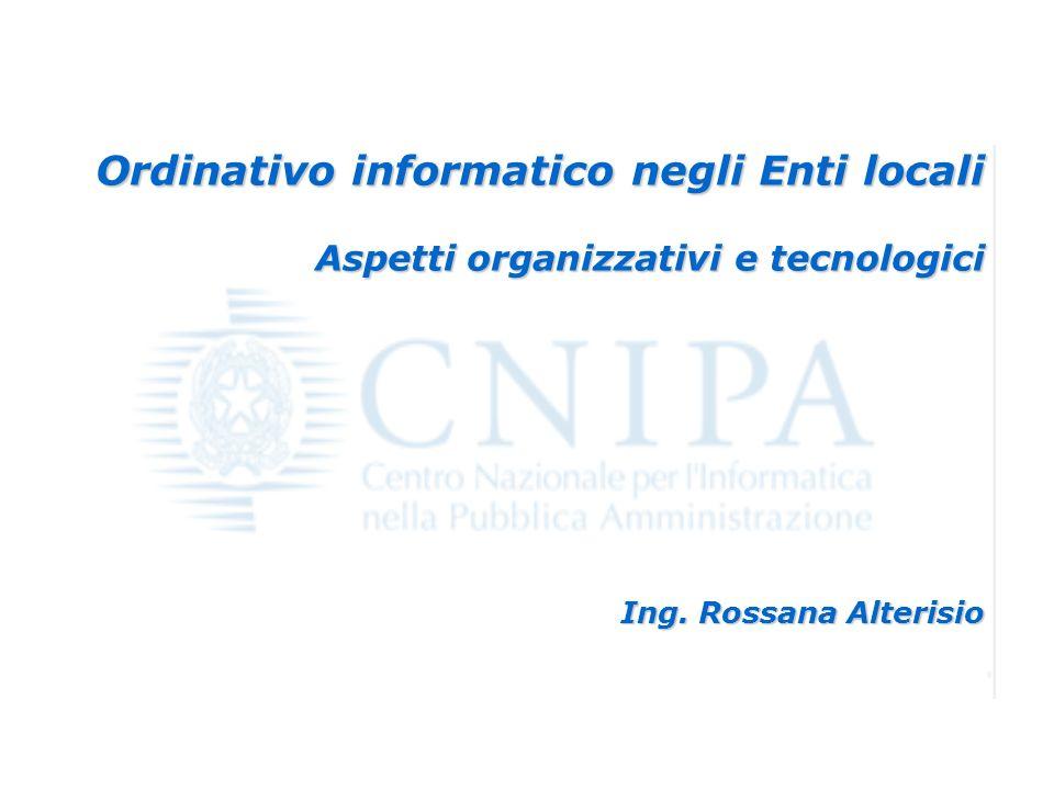 Napoli – 21 settembre 2004 Ordinativo informatico negli Enti locali 1 Ordinativo informatico negli Enti locali Aspetti organizzativi e tecnologici Ing.