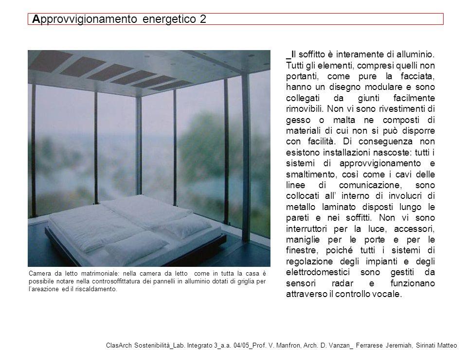 _Il soffitto è interamente di alluminio.