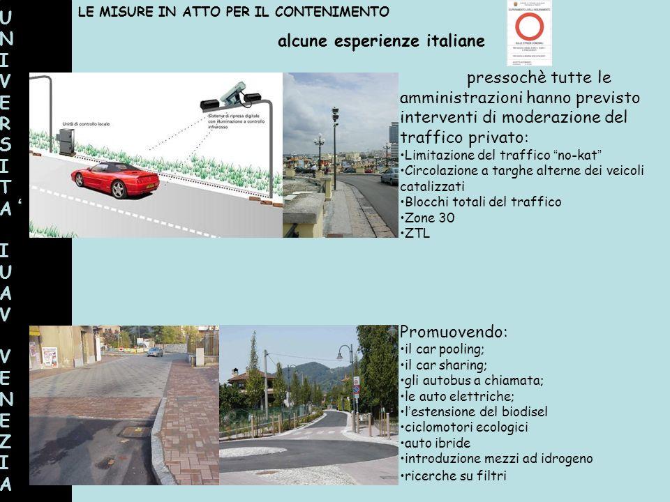UNIVERSITAIUAVVENEZIAUNIVERSITAIUAVVENEZIA alcune esperienze italiane LE MISURE IN ATTO PER IL CONTENIMENTO pressochè tutte le amministrazioni hanno p
