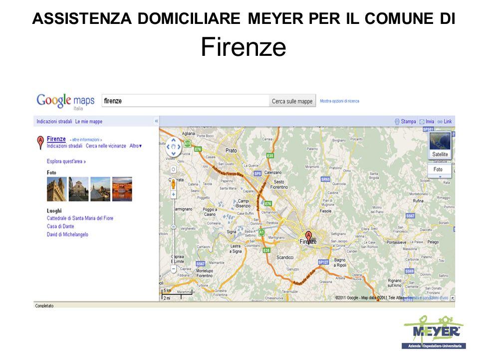 ASSISTENZA DOMICILIARE MEYER PER IL COMUNE DI Firenze