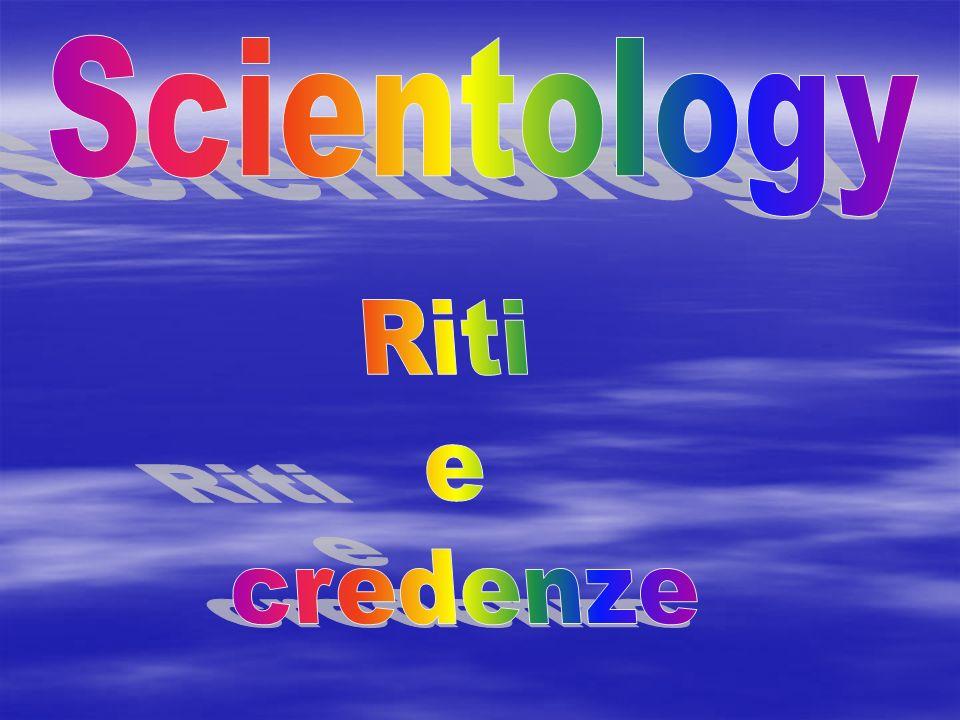 Scientology ha una serie di riti comuni alla maggior parte delle grandi religioni: tra di essi ci sono il battesimo, il matrimonio e le cerimonie funebri.