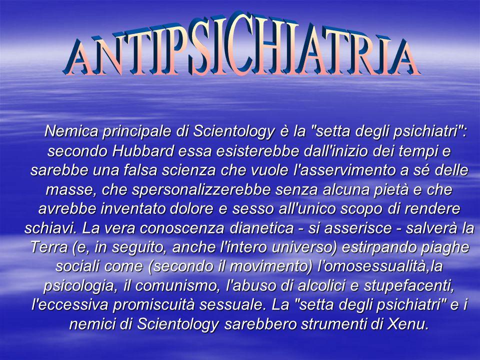 Il sentimento anti psichiatrico di Scientology è talmente radicato nella sua dottrina che il movimento rifiuta di dare la sua speciale assistenza spirituale, definita auditing, a chi in passato si sia avvalso di terapie psichiatriche o abbia fatto uso di psicofarmaci.