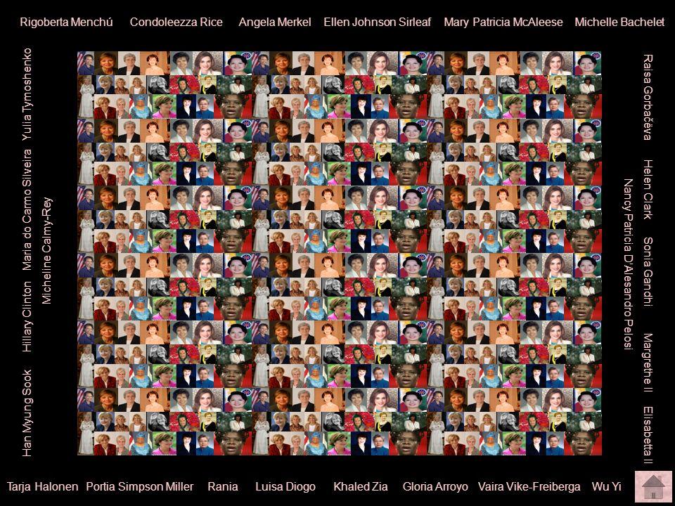 Donne nel mondo Rigoberta Menchú Condoleezza Rice Angela Merkel Ellen Johnson Sirleaf Mary Patricia McAleese Michelle Bachelet Raisa Gorbačëva Helen C