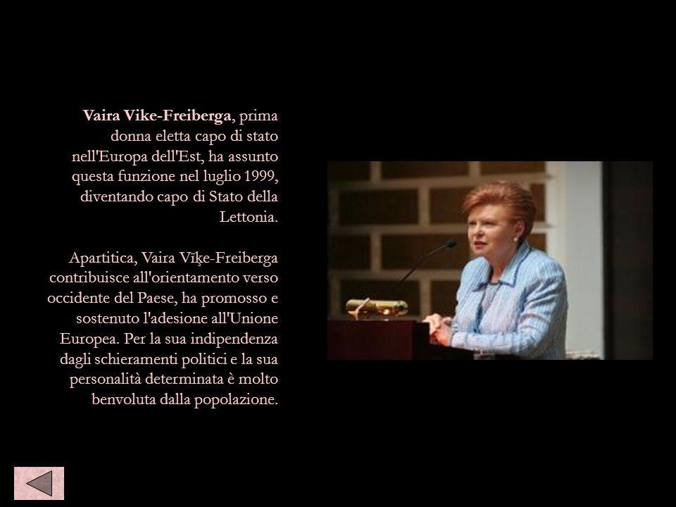 Vaira Vike-Freiberga, prima donna eletta capo di stato nell'Europa dell'Est, ha assunto questa funzione nel luglio 1999, diventando capo di Stato dell