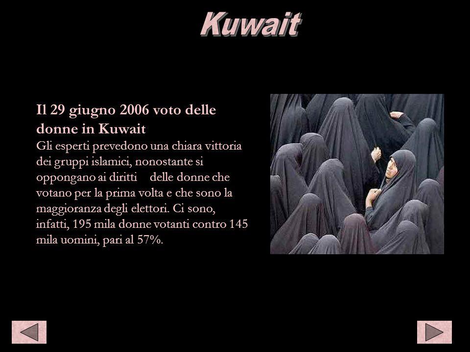 Kuwait Il 29 giugno 2006 voto delle donne in Kuwait Gli esperti prevedono una chiara vittoria dei gruppi islamici, nonostante si oppongano ai diritti