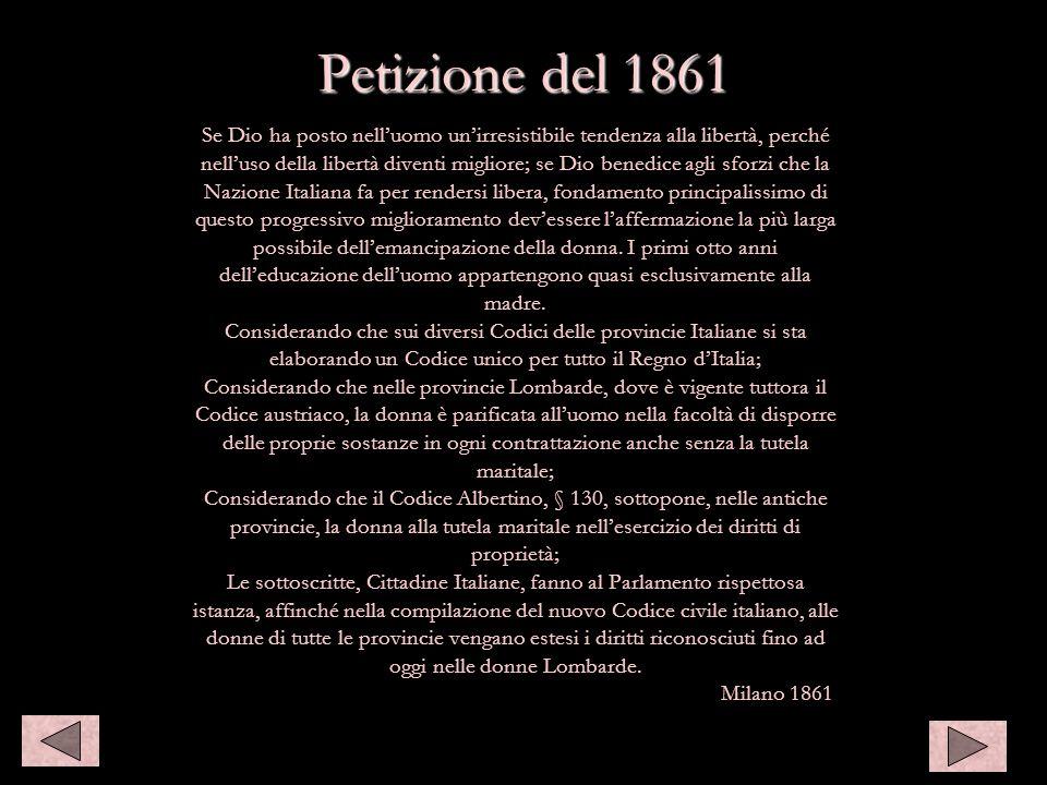 Petizione del 1861 Se Dio ha posto nelluomo unirresistibile tendenza alla libertà, perché nelluso della libertà diventi migliore; se Dio benedice agli