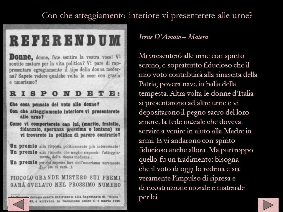 Irene DAmato – Matera Mi presenterò alle urne con spirito sereno, e soprattutto fiducioso che il mio voto contribuirà alla rinascita della Patria, pov