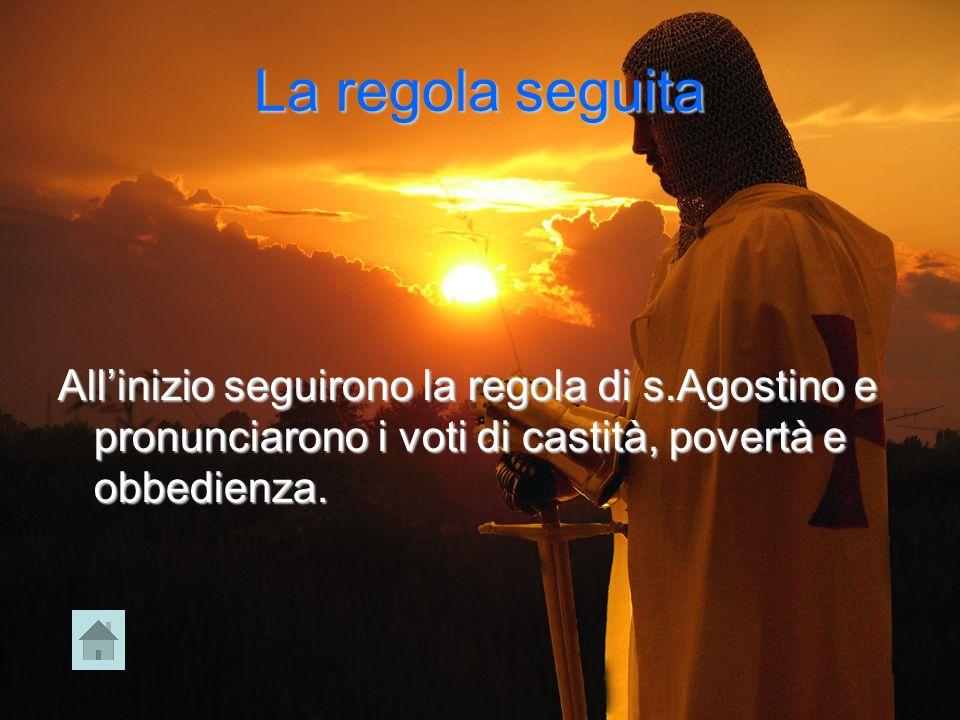 La regola seguita Allinizio seguirono la regola di s.Agostino e pronunciarono i voti di castità, povertà e obbedienza.