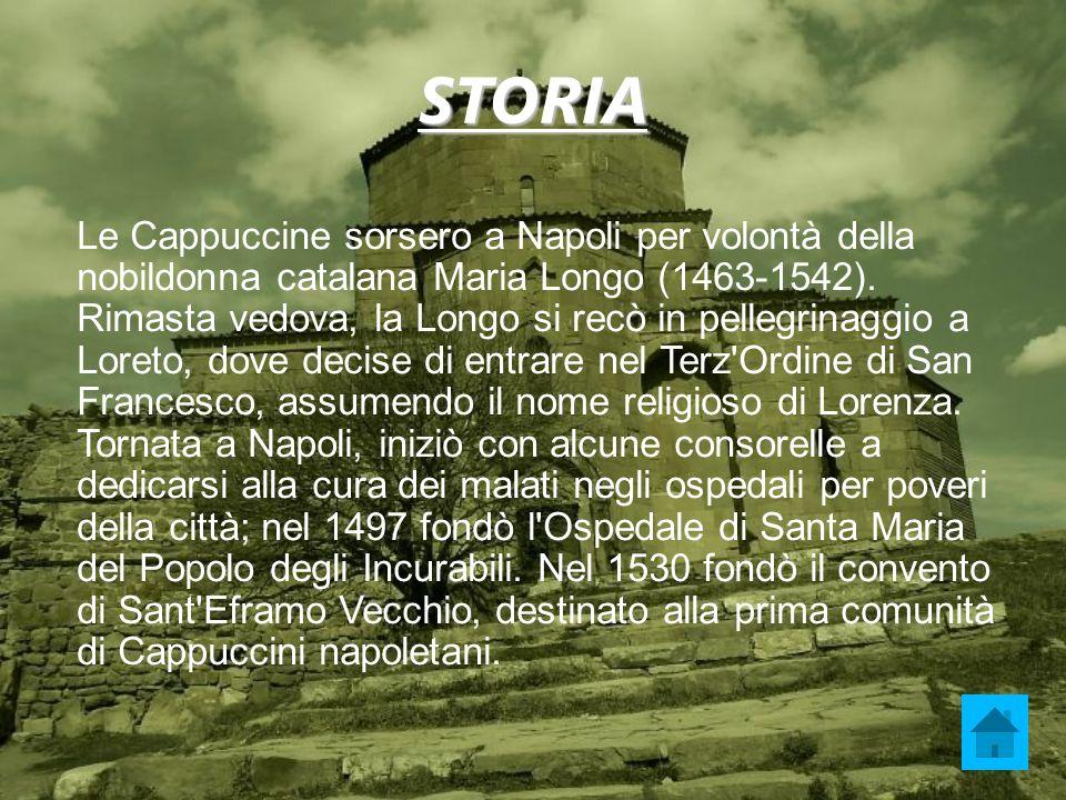 STORIA Le Clarisse Cappuccine nacquero con la bolla Debitum Pastoralis Officii di papa Paolo III (19 febbraio 1535): la Longo ottenne il benestare per fondare un nuovo monastero femminile: il 30 aprile 1536, poi, una bolla le concedeva di elevare il numero delle monache a 33, in omaggio agli anni di vita terrena di Gesù.Adottarono quindi la Regola di Santa Chiara.