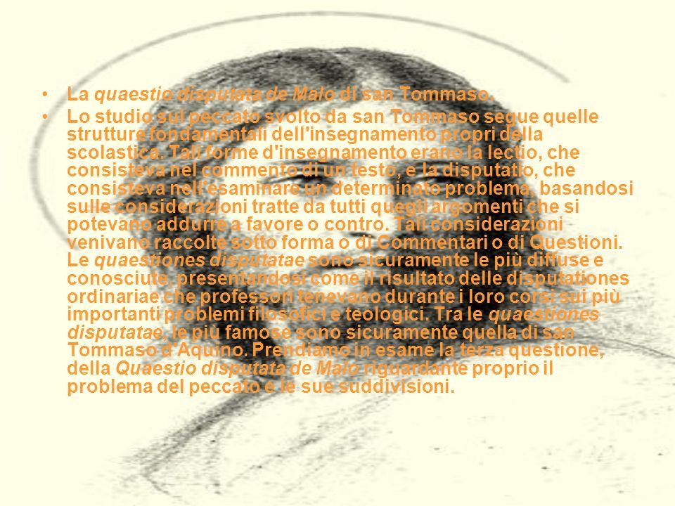 La quaestio disputata de Malo di san Tommaso.