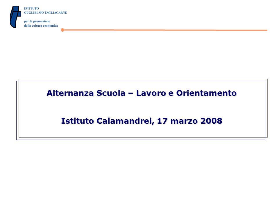 Alternanza Scuola – Lavoro e Orientamento Istituto Calamandrei, 17 marzo 2008