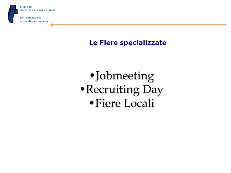 Le Fiere specializzate JobmeetingJobmeeting Recruiting DayRecruiting Day Fiere LocaliFiere Locali