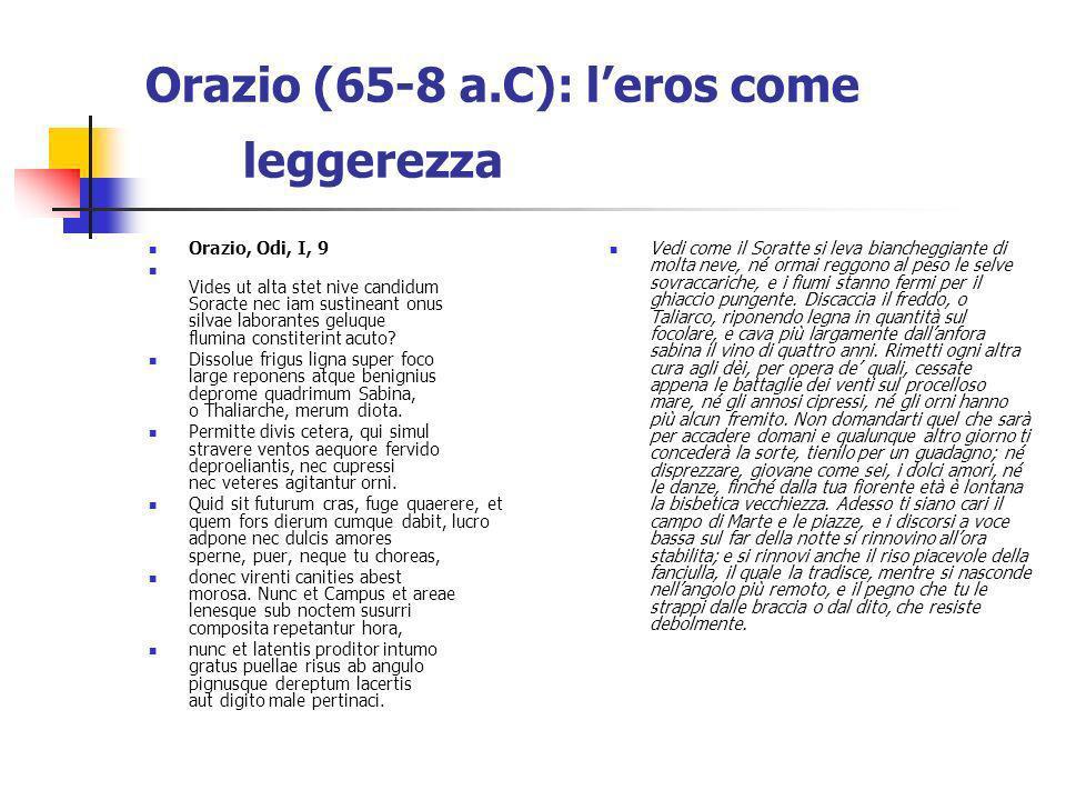 Orazio (65-8 a.C): leros come leggerezza Orazio, Odi, I, 9 Vides ut alta stet nive candidum Soracte nec iam sustineant onus silvae laborantes geluque