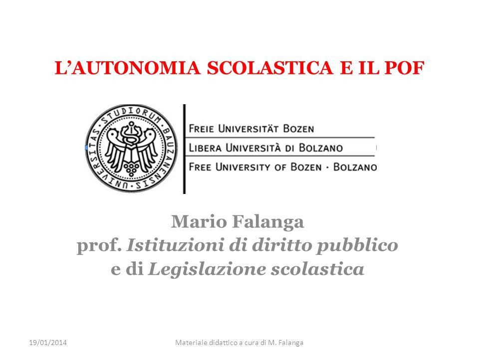 LAUTONOMIA SCOLASTICA E IL POF Mario Falanga prof.