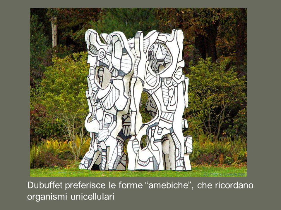 Dubuffet preferisce le forme amebiche, che ricordano organismi unicellulari
