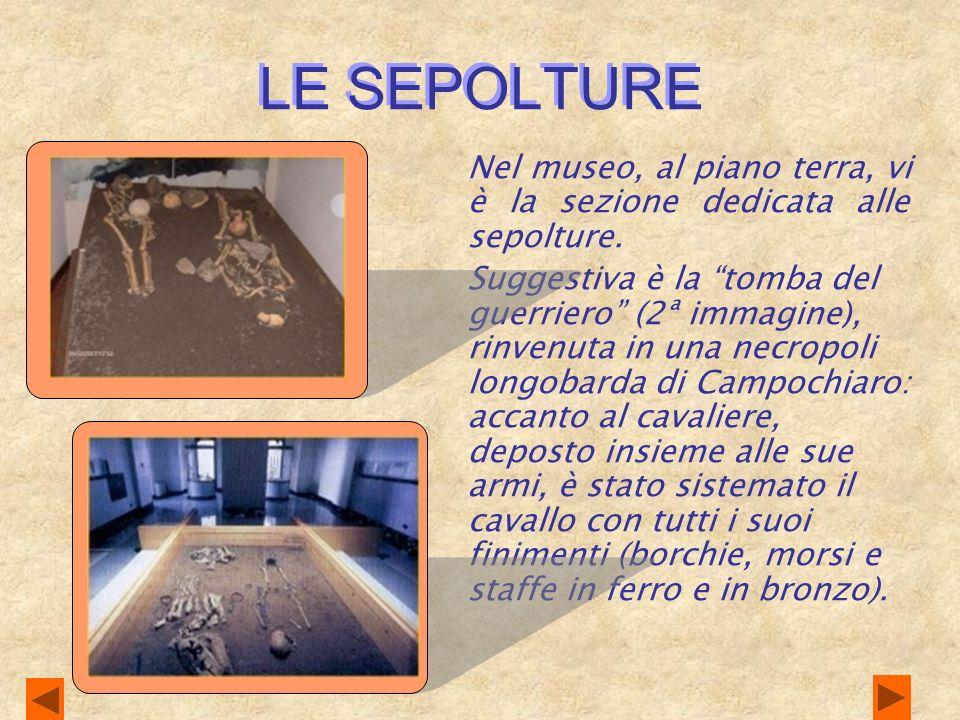 IL CULTO Nella sezione relativa al culto sono esposti statue e immagini di divinità: Kerres, Venere, Dioniso, Mamerte ed Ercole erano tra i più venera