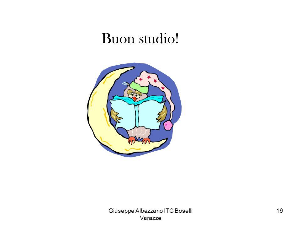 Giuseppe Albezzano ITC Boselli Varazze 19 Buon studio!