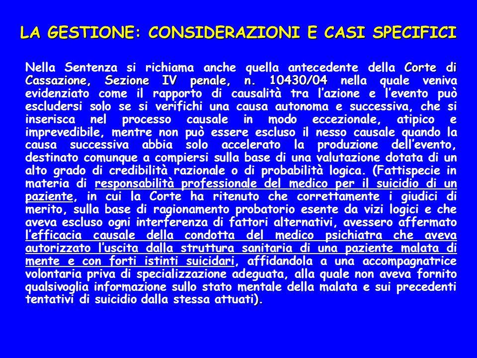 LA GESTIONE: CONSIDERAZIONI E CASI SPECIFICI Corte di Cassazione, Sezione IV penale, n.