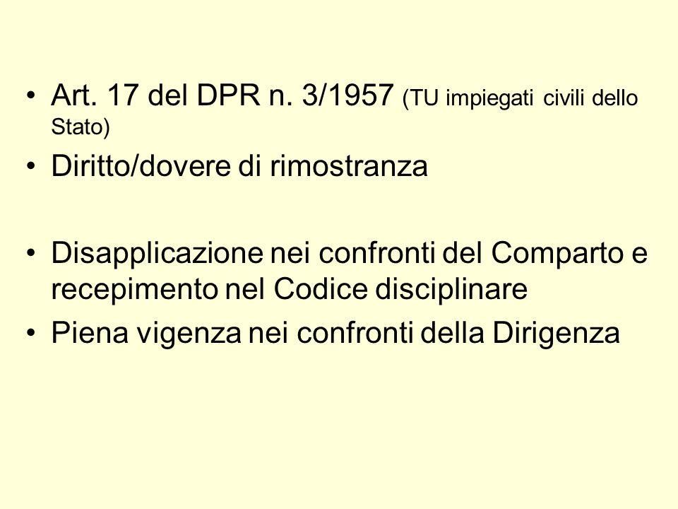 Art. 17 del DPR n. 3/1957 (TU impiegati civili dello Stato) Diritto/dovere di rimostranza Disapplicazione nei confronti del Comparto e recepimento nel
