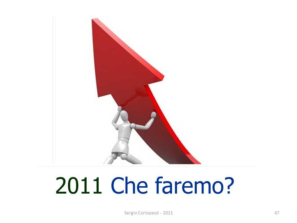 2011 Che faremo? 47Sergio Cortopassi - 2011